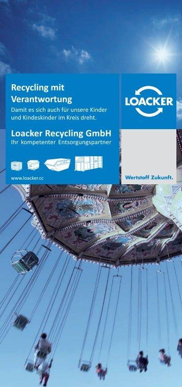 Recycling mit Verantwortung - Loacker Recycling GmbH - Donauwörth