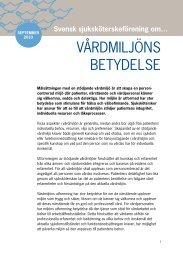 VÅRDMILJÖNS BETYDELSE - Svensk sjuksköterskeförening