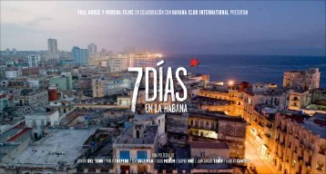 FULL HOUSE Y MORENA FILMS EN ... - 7 days in Havana