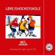 Løve ishockeyskoLe - Danmarks Ishockey Union