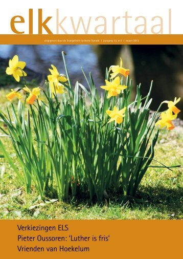 Elkkwartaal jaargang 13 nr. 01 maart 2013 - Protestantse Kerk in ...