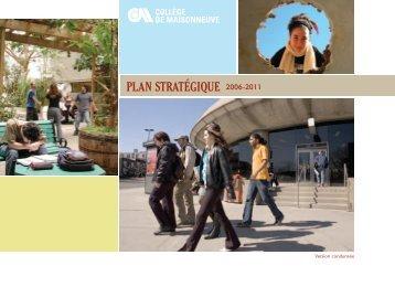PLAN STRATÉGIQUE 2006-2011 - Collège de Maisonneuve
