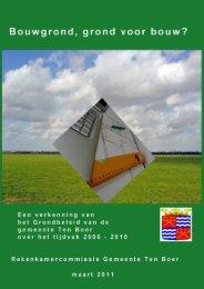 Rapport 'Bouwgrond, grond voor bouw?' - Gemeente Ten Boer
