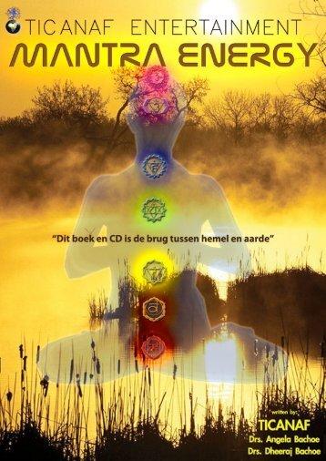 van het boek mantra energy nu verkrijgbaar - Ticanaf.com