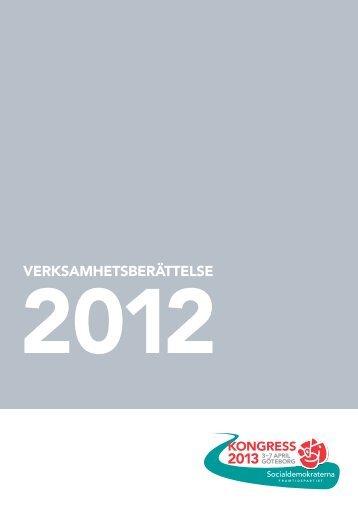 Verksamhetsberättelse 2012 - Socialdemokraterna