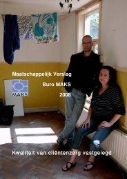 Maatschappelijk Verslag Buro MAKS 2008 Kwaliteit