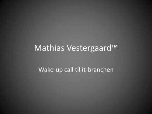 Mathias Vestergaard™ - Mathias Vestergaard Corp.