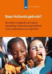 Naar Hollands gebruik?
