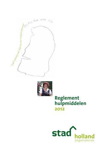 Reglement hulpmiddelen 2012 - Stad Holland Zorgverzekeraar