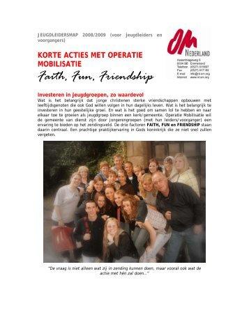 Faith, Fun, Friendship - Operatie Mobilisatie