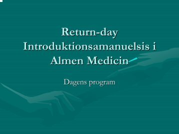 Return-day Introduktionsamanuelsis i Almen Medicin - Cure4you