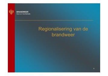 Regionalisering van de brandweer - Expertmeetings Veiligheidsregio