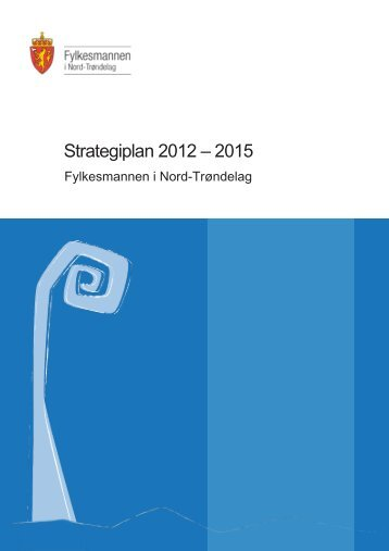 strategisk plan for perioden 2012 - 2015. - Fylkesmannen.no