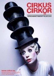 Verksamhetsberättelse 2010 - Cirkus Cirkör