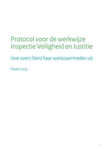 Protocol voor de werkwijze Inspectie Veiligheid en Justitie