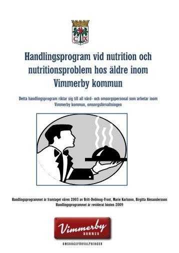 Nutrition och nutritionsproblem hos äldre - Vimmerby Kommun