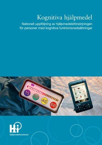 Kognitiva hjälpmedel - Nationell uppföljning av ... - FunkaPortalen