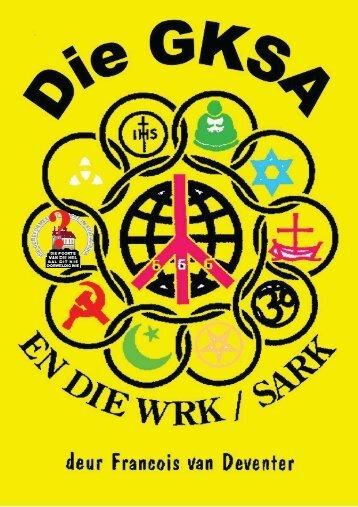Die GKSA en die SARK/WRK - Pro Regno