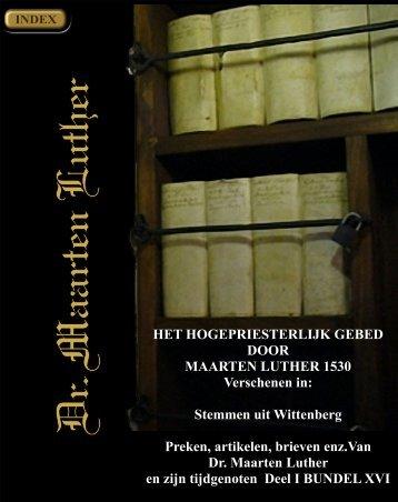 het hogepriesterlijk gebed - Geschriften van Maarten Luther