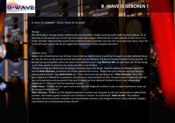 B -WAVE IS GEBOREN !