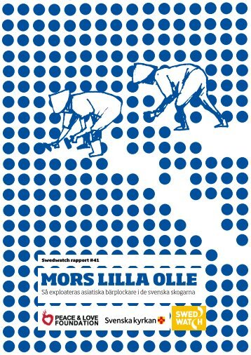 MORS LILLA OLLE - Swedwatch