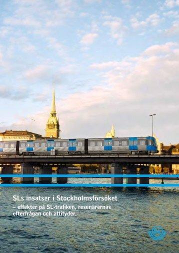SLs insatser i Stockholmsförsöket - slutrapport dec 2006