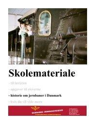 - til læreren - opgaver til eleverne - historie om jernbaner i Danmark ...
