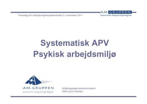 Systematisk APV Psykisk arbejdsmiljø