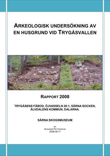 arkeologisk undersökning av en husgrund vid ... - Särna Turism