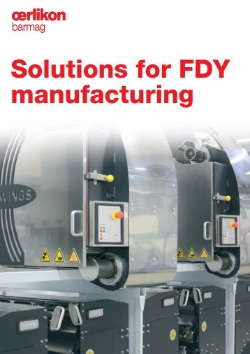 Solutions for FDY manufacturing - Oerlikon Barmag - Oerlikon Textile