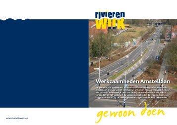 Werkzaamheden Amstellaan - Rivierenwijk