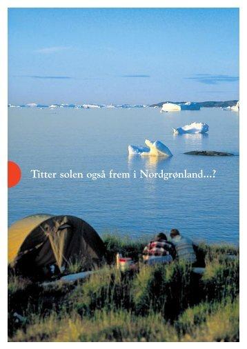 Titter solen også frem i Nordgrønland...? - Greenland Guide