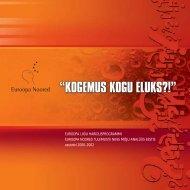 (2000-2002): Kogemus kogu eluks! - Euroopa Noored