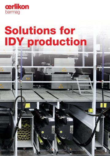 Solutions for IDY production - Oerlikon Barmag - Oerlikon Textile