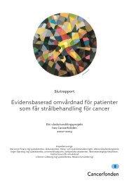 Evidensbaserad omvårdnad för patienter som får ... - Cancerfonden