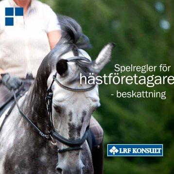 Spelregler för hästföretagare Beskattning (pdf - LRF Konsult