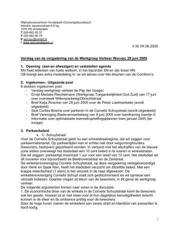 Verslag 29 juni 2005 - Wijkcentrum Vondelpark-Concertgebouwbuurt