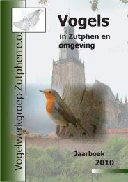 Jaarboek 2010 - Vogelwerkgroep Zutphen