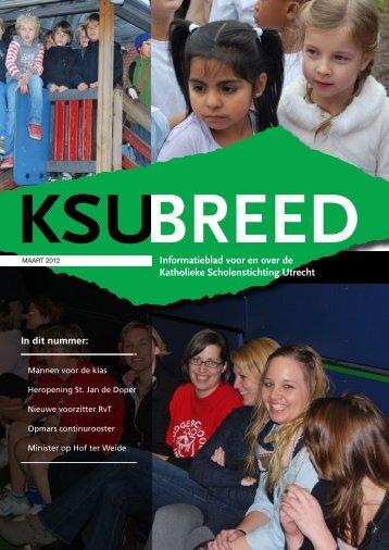 KSU-breed, maart 2012 - Katholieke Scholenstichting Utrecht