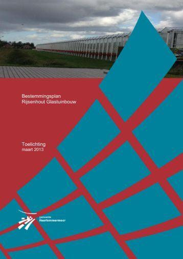 Bestemmingsplan Rijsenhout Glastuinbouw Toelichting