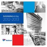 Activiteitenverslag 2012 (21 MB) - Vanhout