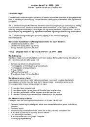 Årsplan dansk 7.b – 2008 - 2009 Kernen i faget er dansk sprog og ...