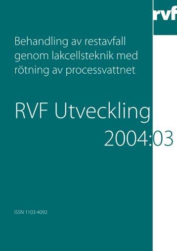 U2004:03 Behandling av restavfall genom ... - Avfall Sverige