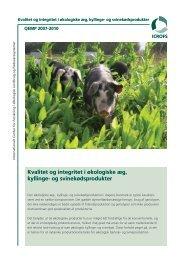Kvalitet og integritet i økologiske æg, kyllinge- og ... - ICROFS