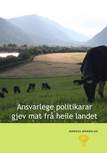 Ansvarlege politikarar gjev mat frå heile landet - Norges Bondelag