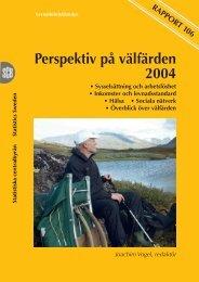 Perspektiv på välfärden 2004 (pdf) - Statistiska centralbyrån