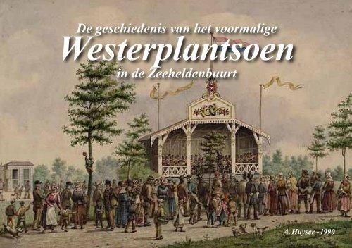 Het Westerplantsoen in de Zeeheldenbuurt, A ... - theobakker.net