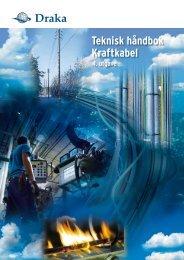 Teknisk håndbok Kraftkabel 4.utgave 2010 - Draka norsk kabel