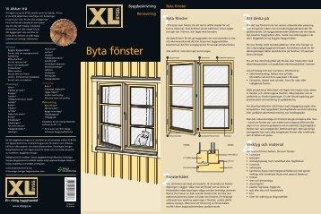 Byggbeskrivning - Byta fönster - XL Bygg