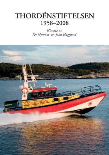 Jubileumsskrift 2009. - Gustaf B. Thordéns Stiftelse